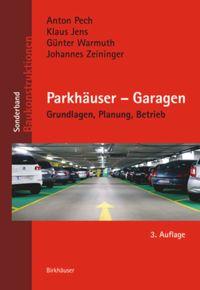 Sonderband: Parkhäuser – Garagen